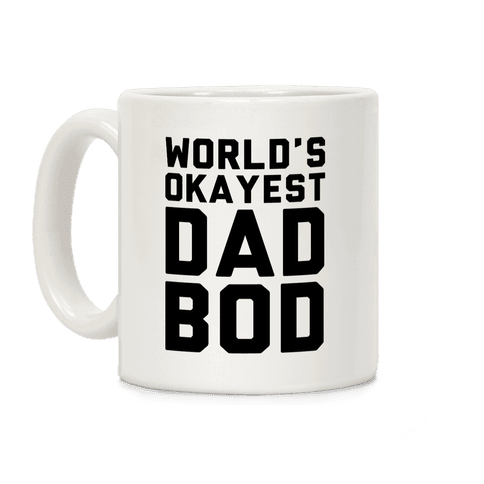 World's Okayest Dad Bod Coffee Mug