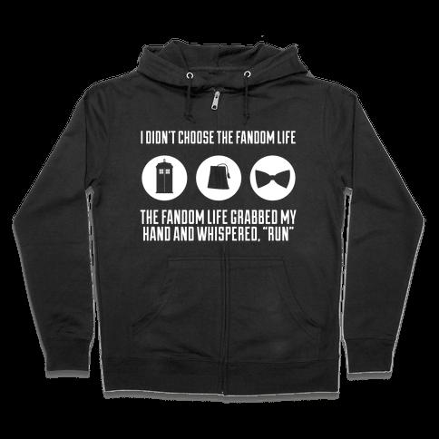 The Fandom Life Zip Hoodie