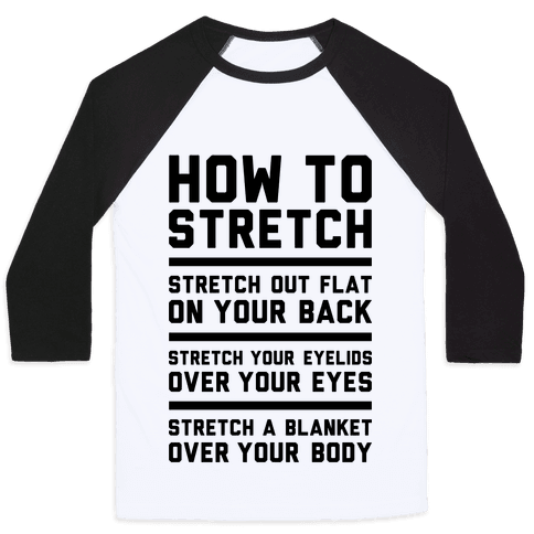 How To Stretch Baseball Tee