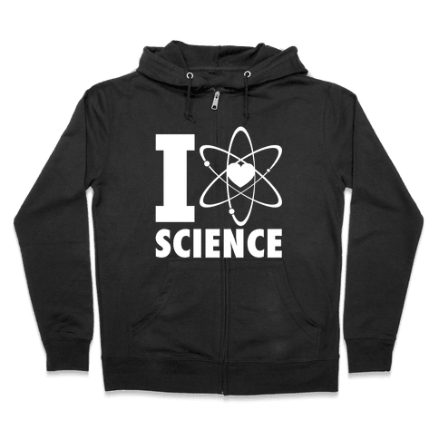 I Love Science (Atom Heart) (White Ink) Zip Hoodie