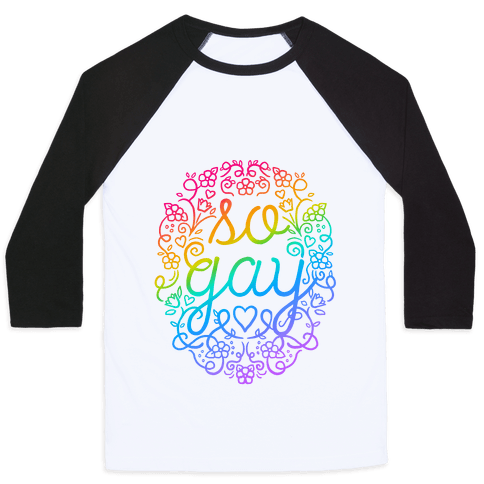 So Gay Baseball Tee