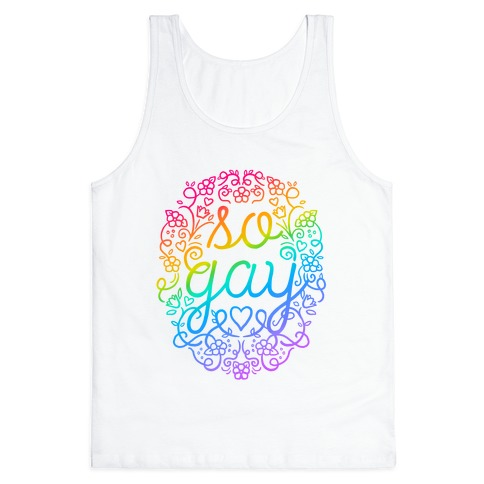 So Gay Tank Top