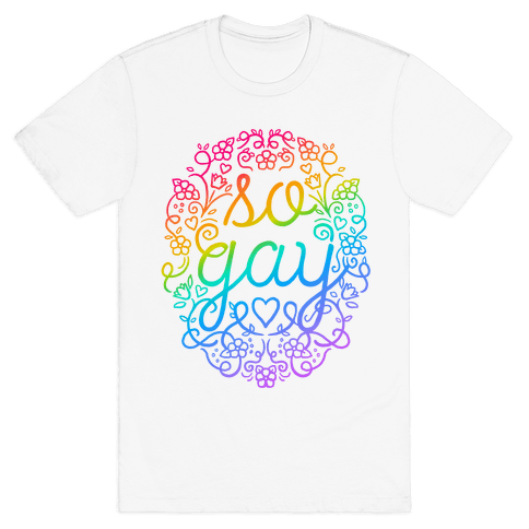 So Gay Mens T-Shirt