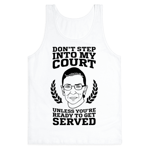Don't Step Into My Court Tank Top