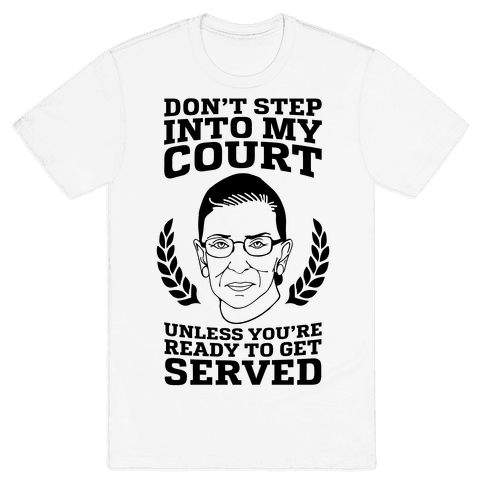 Don't Step Into My Court Mens T-Shirt