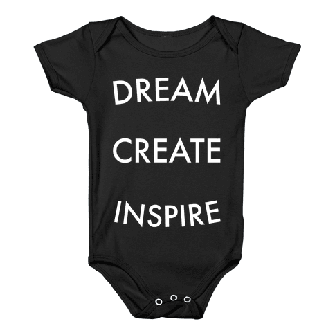 DREAM, CREATE, INSPIRE Baby Onesy