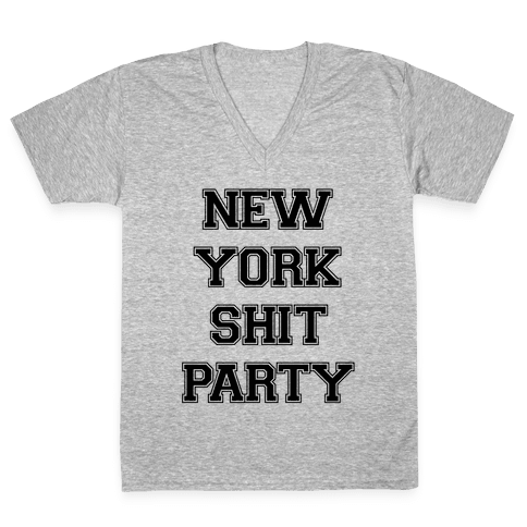 New York Shit Party V-Neck Tee Shirt