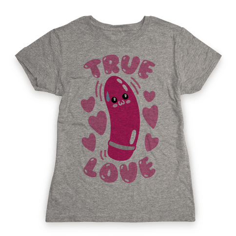 True Love Womens T-Shirt