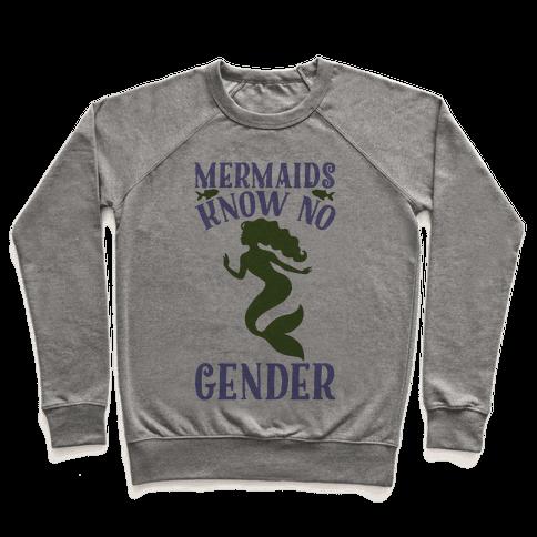 Mermaids Know No Gender Pullover