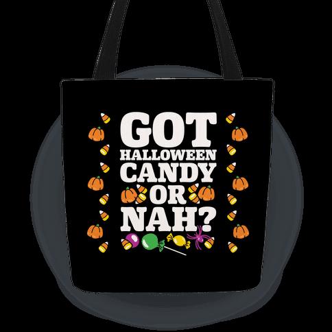 Got Halloween Candy Or Nah?