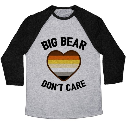 Big Bear, Don't Care Baseball Tee