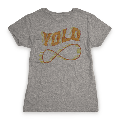 Yolo Infinity Womens T-Shirt