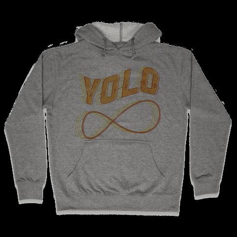 Yolo Infinity Hooded Sweatshirt