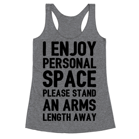 I Enjoy Personal Space Racerback Tank Top