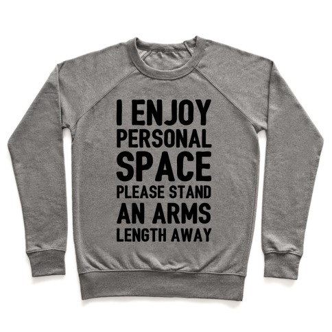 I Enjoy Personal Space Pullover