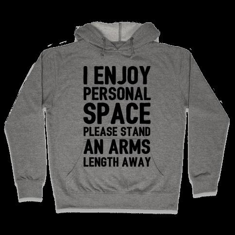 I Enjoy Personal Space Hooded Sweatshirt