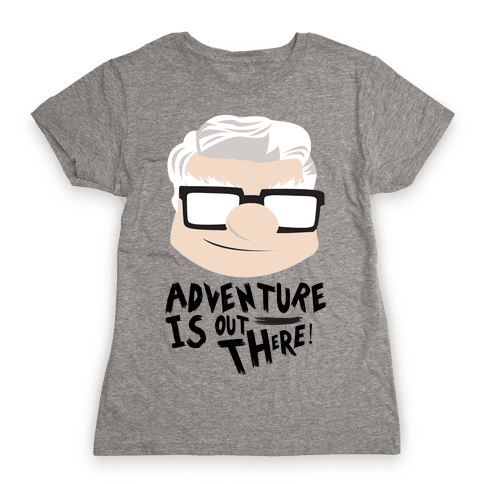 Adventure Is Out There Womens T-Shirt