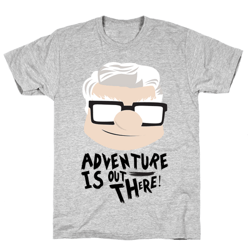 Adventure Is Out There Mens T-Shirt