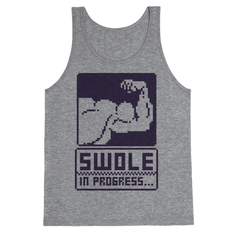 Swole In Progress Tank Top