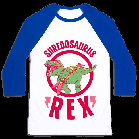 Shredosaurus Rex Baseball Tee