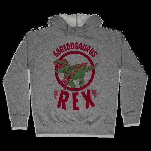 Shredosaurus Rex Hooded Sweatshirt