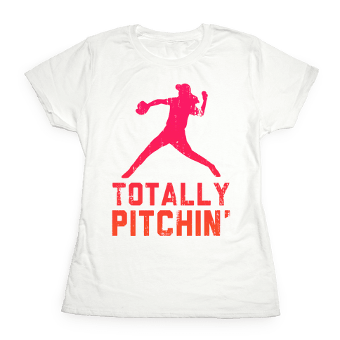 Totally Pitchin (Tank) Womens T-Shirt