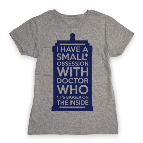 Doctor Who Obsession Womens T-Shirt