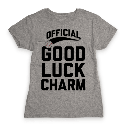 Baseball Good Luck Charm Womens T-Shirt