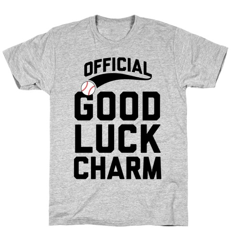 Baseball Good Luck Charm T-Shirt