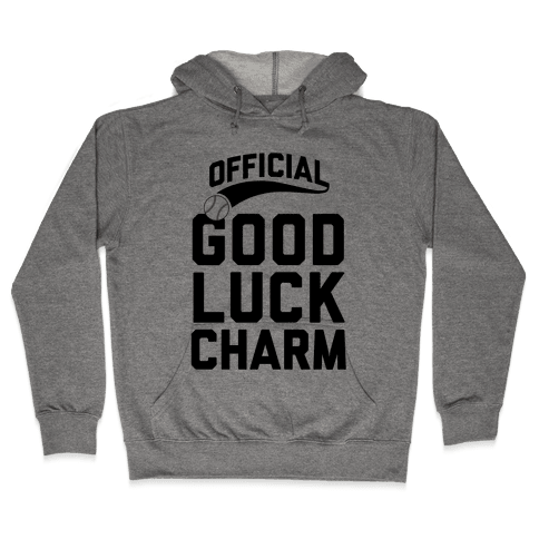 Baseball Good Luck Charm Hooded Sweatshirt