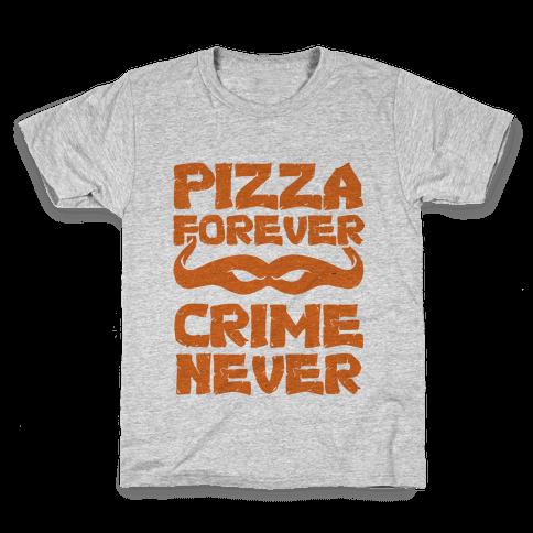 Pizza Forever Crime Never Kids T-Shirt
