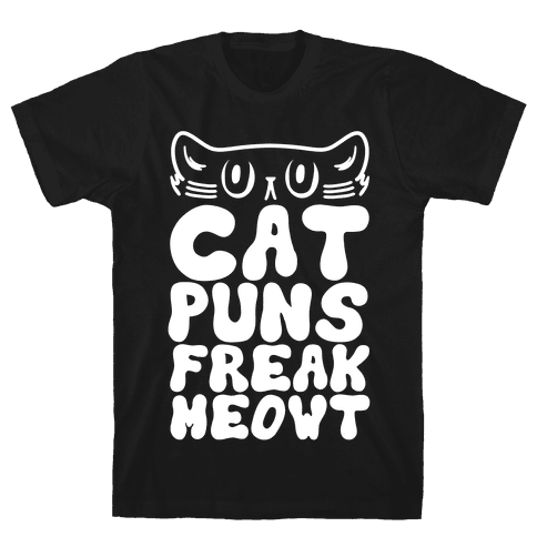 Cat Puns Freak Meowt Mens T-Shirt