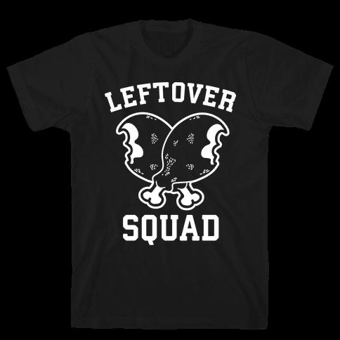 Leftover Squad Mens T-Shirt