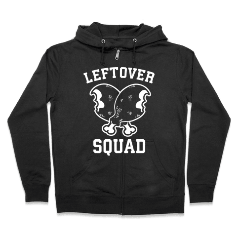 Leftover Squad Zip Hoodie