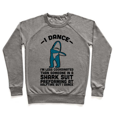 I'm Not Saying I'm Left Shark Pullover