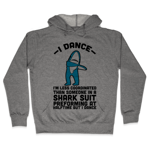 I'm Not Saying I'm Left Shark Hooded Sweatshirt