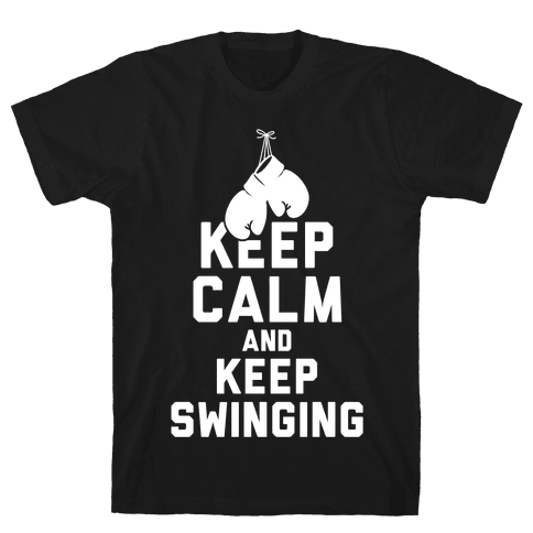 Keep Calm and Keep Swinging (White Ink) Mens T-Shirt