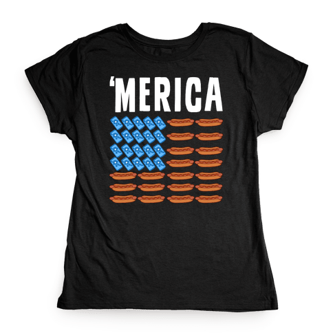 Beer, Hotdogs & 'Merica Womens T-Shirt