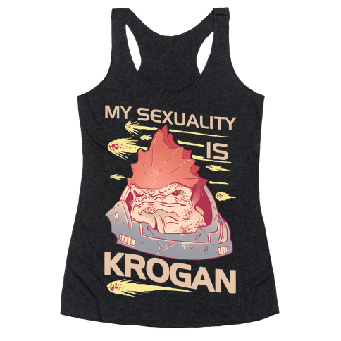 My Sexuality Is Krogan Racerback Tank Top