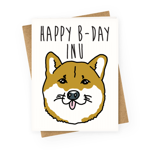 Happy B-day Inu Greeting Card
