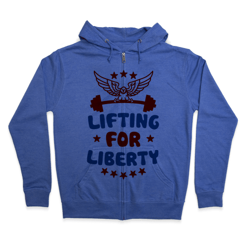 Lifting For Liberty Zip Hoodie