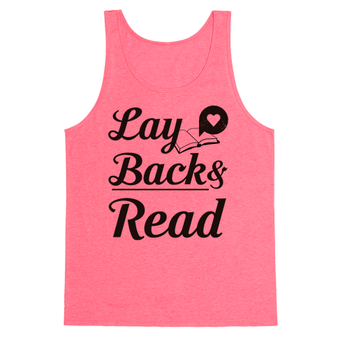 Lay Back And Read Tank Top