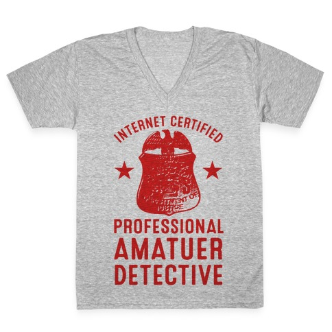 Internet Certified Amateur Detective V-Neck Tee Shirt