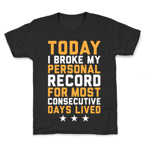 Consecutive Days Lived Kids T-Shirt