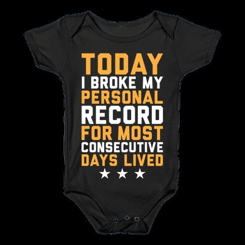 Consecutive Days Lived Baby Onesy