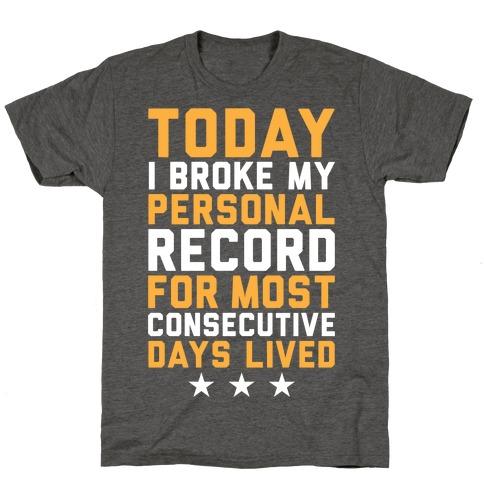 Consecutive Days Lived T-Shirt