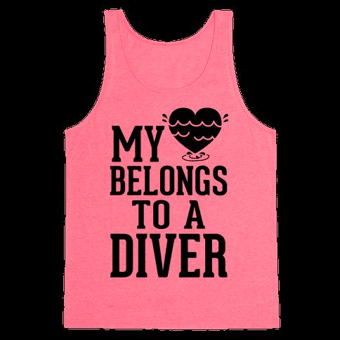 My Heart Belongs To A Diver Tank Top