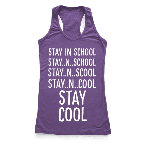 Stay Cool! Racerback Tank Top