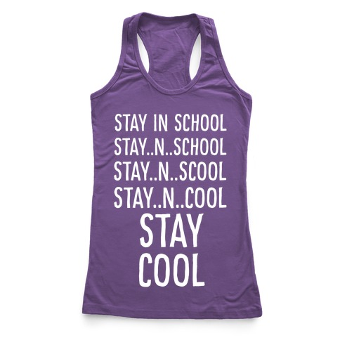 Stay Cool! Racerback Tank Top