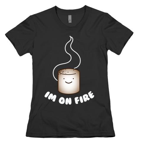 Im on Fire Womens T-Shirt